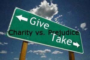 Charity vs Prejudice
